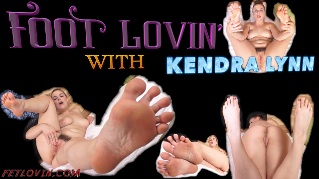 Foot Lovin' with Kendra Lynn
