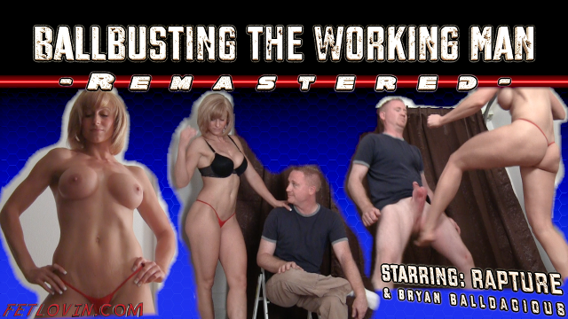 Ballbusting the Working Man – Remastered