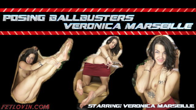 Posing Ballbusters – Veronica Marseille