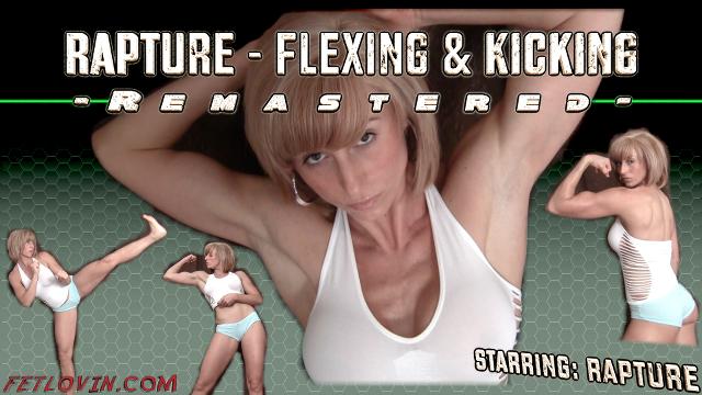 Rapture – Flexing & Kicking – Remastered