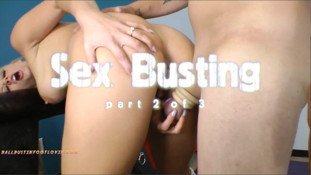 Sex Busting – Part 2 of 3