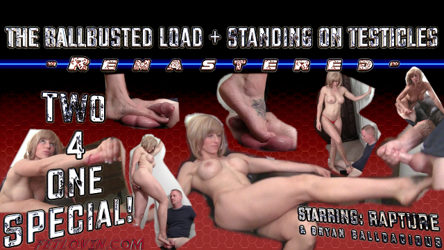 The Ballbusted Load + Standing on Testicles – Remastered