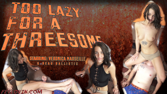 Too Lazy for a Threesome